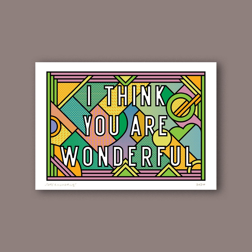 Image of I Think You Are Wonderful (Mini)
