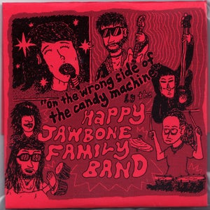 """Image of Happy Jawbone Family Band - """"On the Wrong Side of the Candy Machine"""" CD-R"""