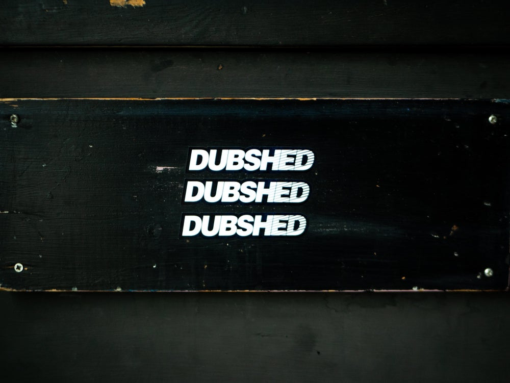 Image of DUBSHED FADE SLAP STICKER