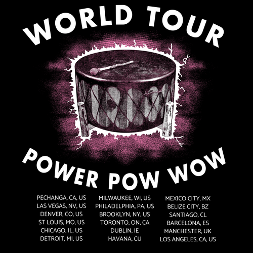 Image of World Tour Power Pow Wow Tee
