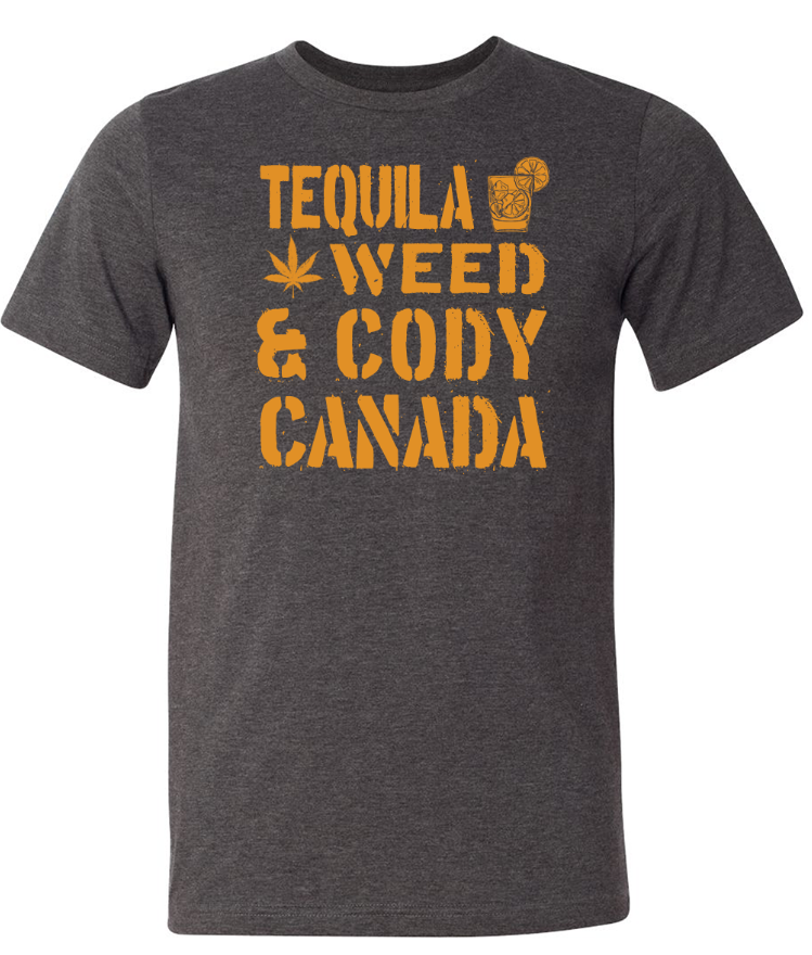 Image of Tequila, Weed & Cody Canada - Unisex