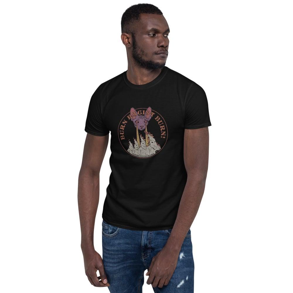 Majestic - Burn Racist Burn T-shirt (unisex)