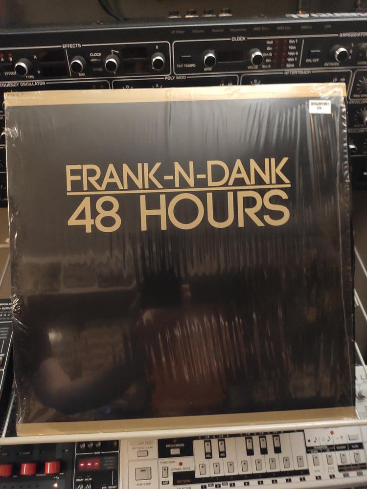 Image of Frank-N-Dank – 48 Hours