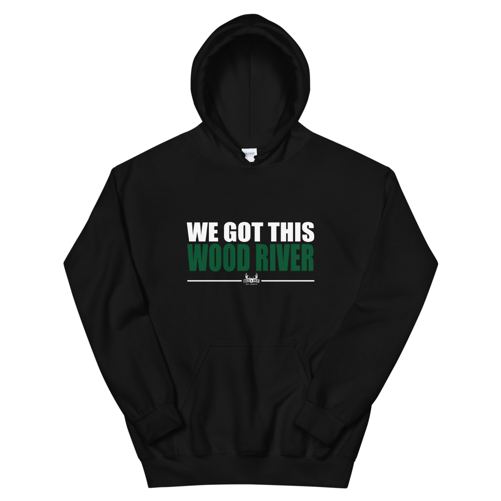 Image of We Got This Wood River Hoodie ( 100% of Net Profits go to Local Food Bank )