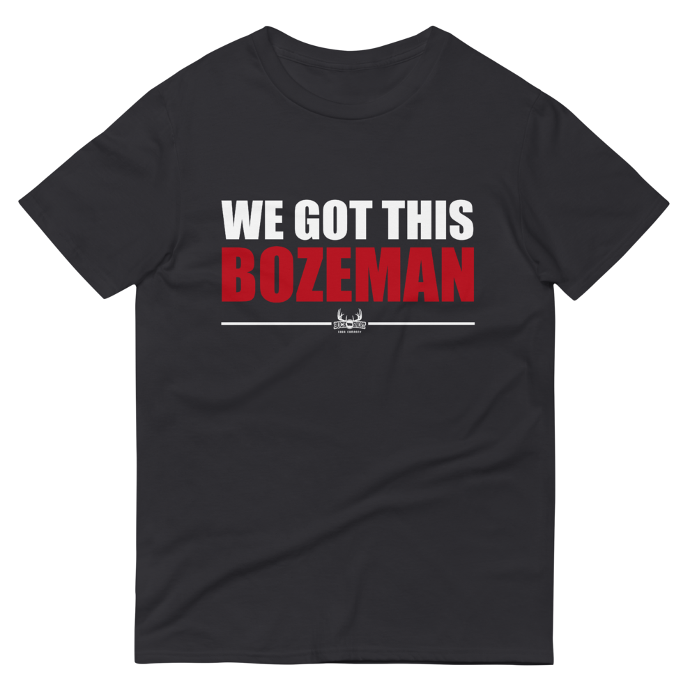 Image of We Got This Bozeman Tee ( 100% of Net Profits go to Local Food Bank )