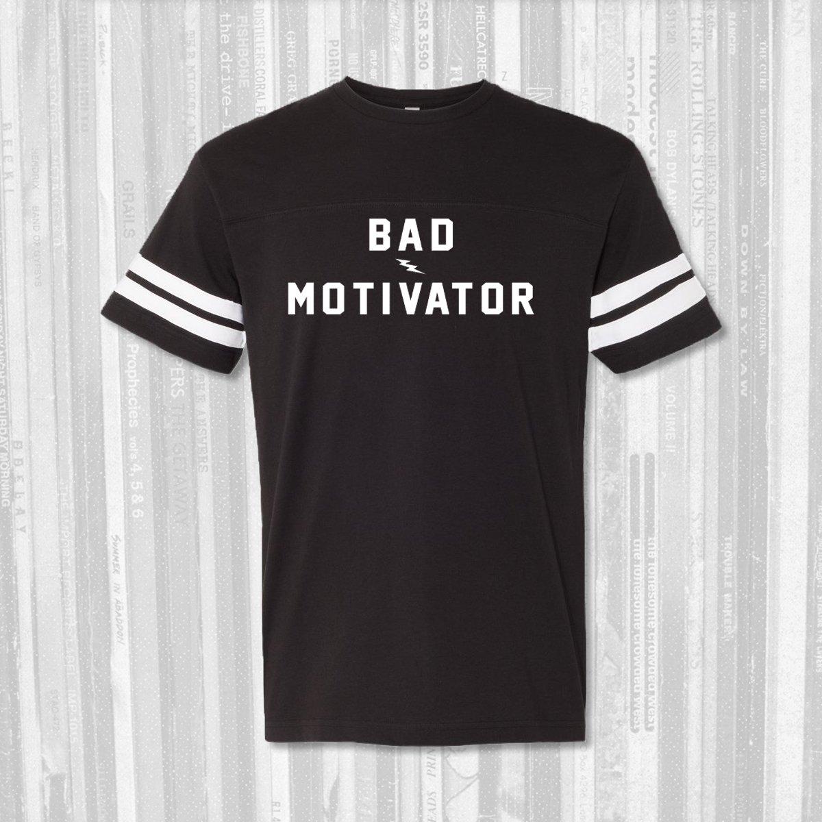 Bad Motivator - Tailgate Tee