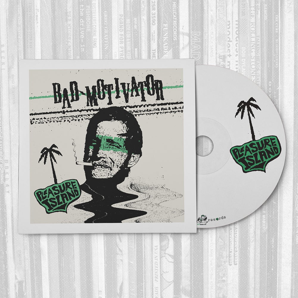 Bad Motivator: Pleasure Island - CD