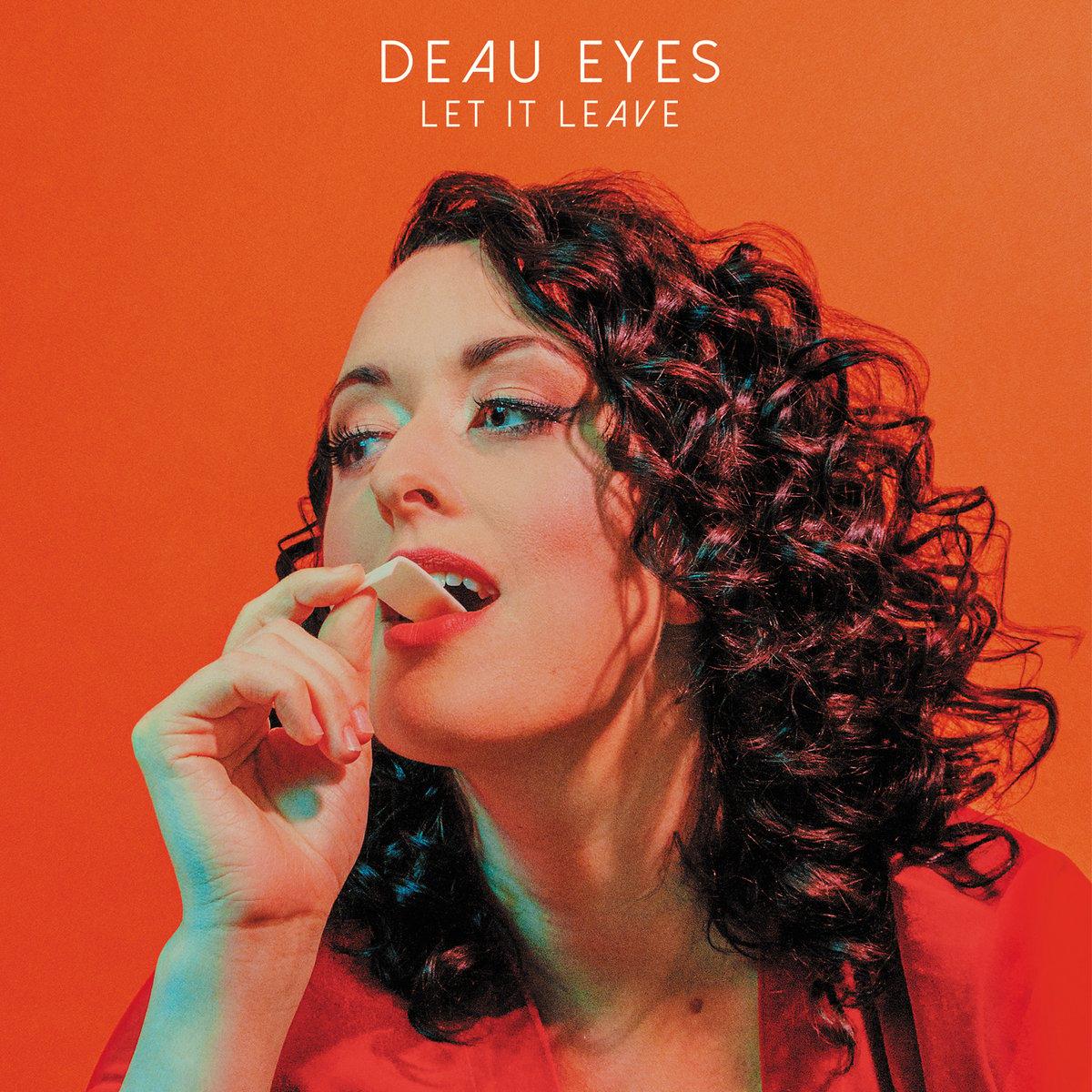 Deau Eyes - Let It Leave (CD, Vinyl)