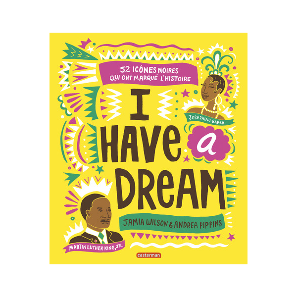 Image of I HAVE A DREAM, JAMIA WILSON & ANDREA PIPPINS