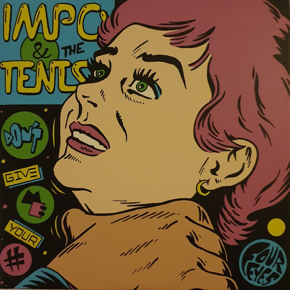 Impo & The Tents - Don´t Give Me Your Number