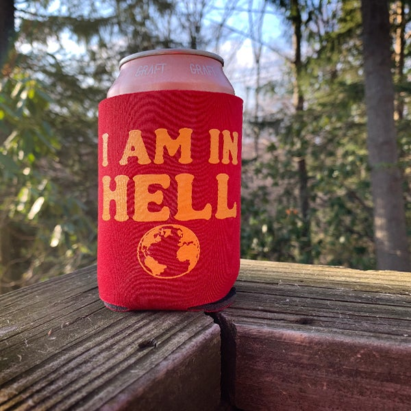 Image of I AM IN HELL - Koozie