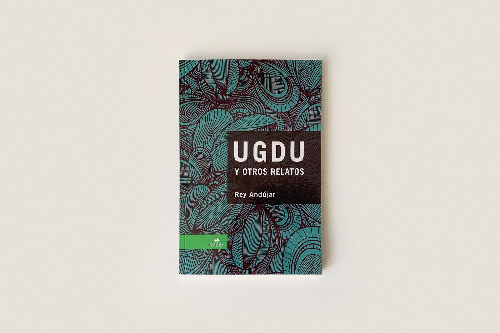 Libro: UGDU y otros relatos — Rey Andújar