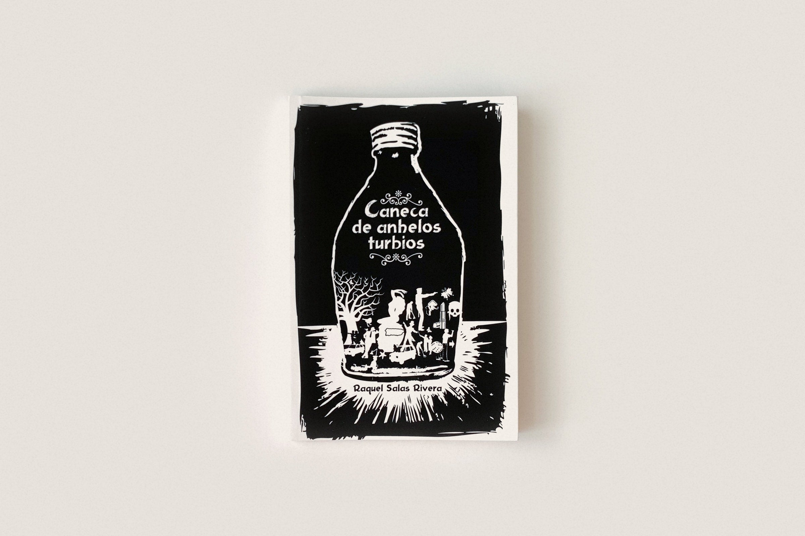 Libro: Caneca de anhelos turbios — Raquel Salas Rivera
