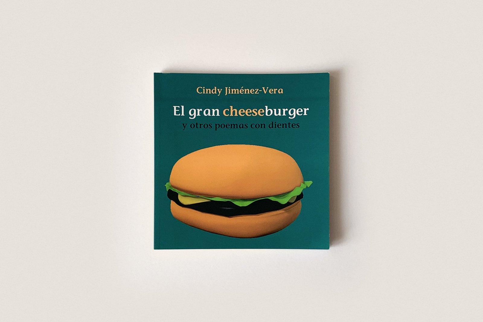 Libro: El gran cheeseburger y otros poemas con dientes — Cindy Jiménez-Vera