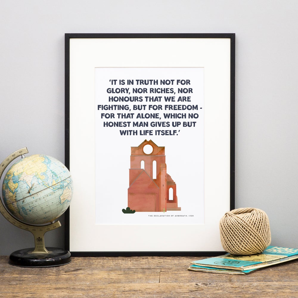 Image of Limited Edition - Declaration of Arbroath Print
