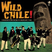 Image of LP. V.A. : Wild Chile.      Savage 60's RnR