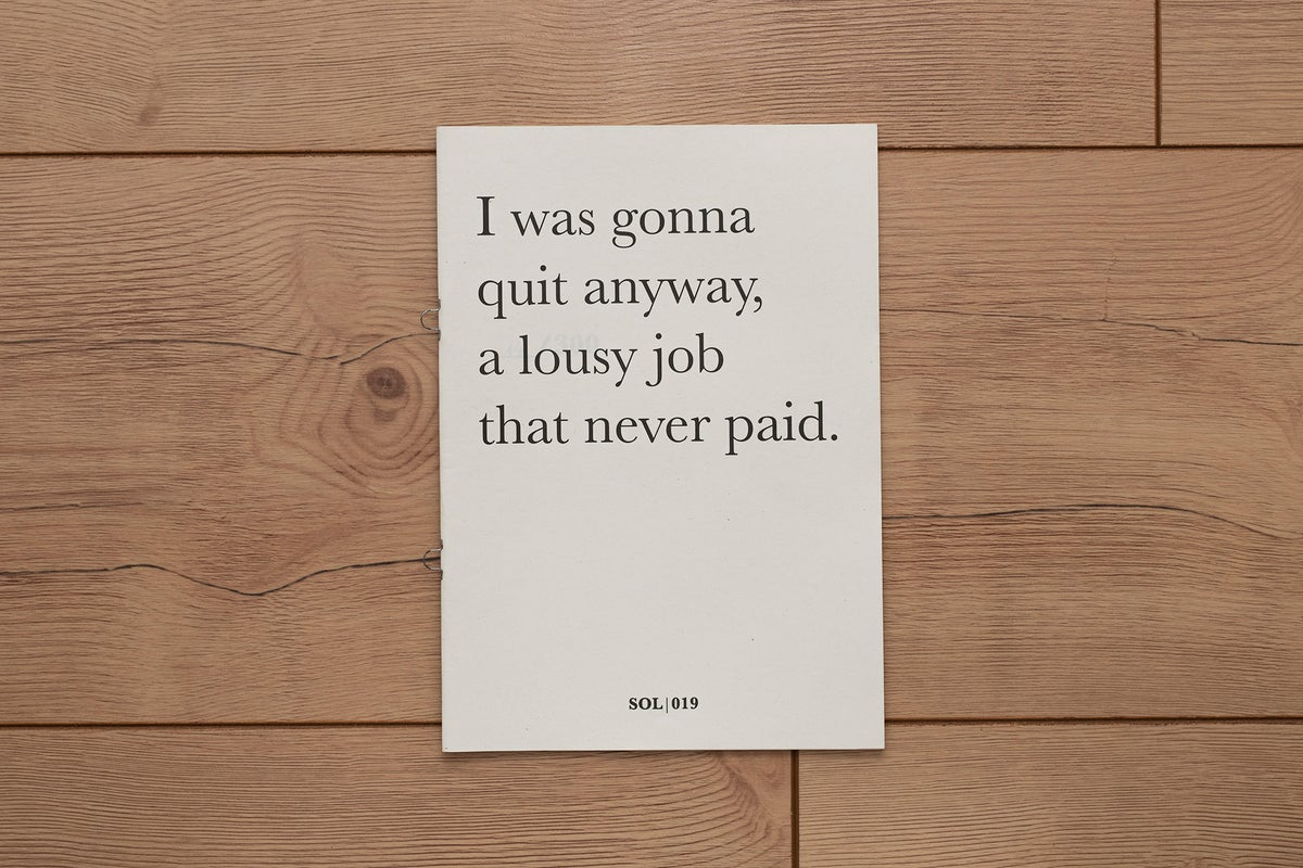 Image of I was gonna quit anyway, a lousy job that never paid. (Beirut Zine #2)