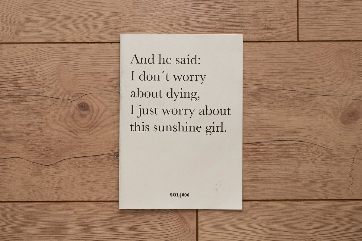 Image of And he said: I don't worry about dying, I just worry about this sunshine girl.