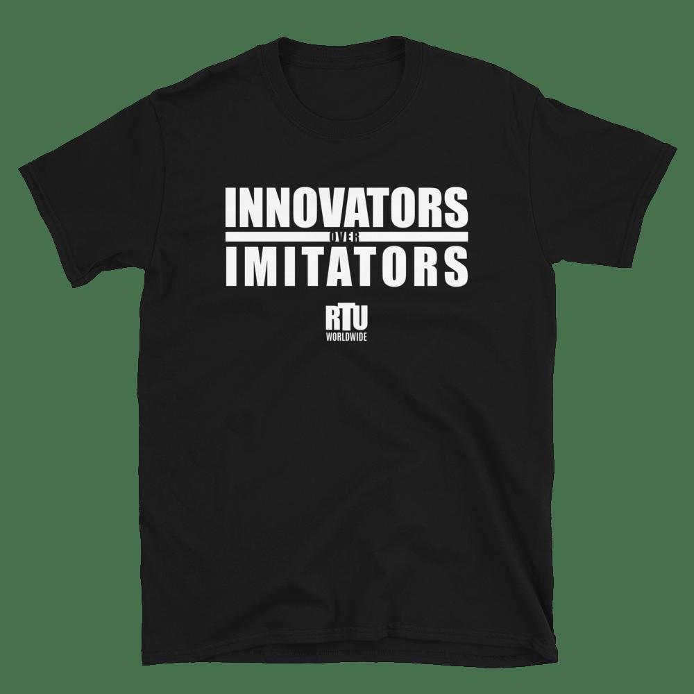 Innovators Over Imitators RTU Worldwide Tee