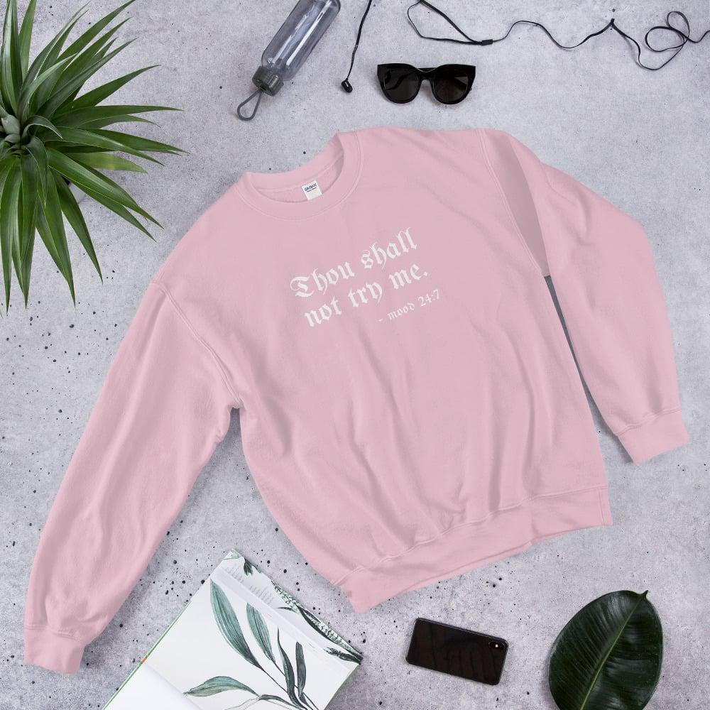 Image of Thou Shall Not Try Me - Unisex Sweatshirt (white)
