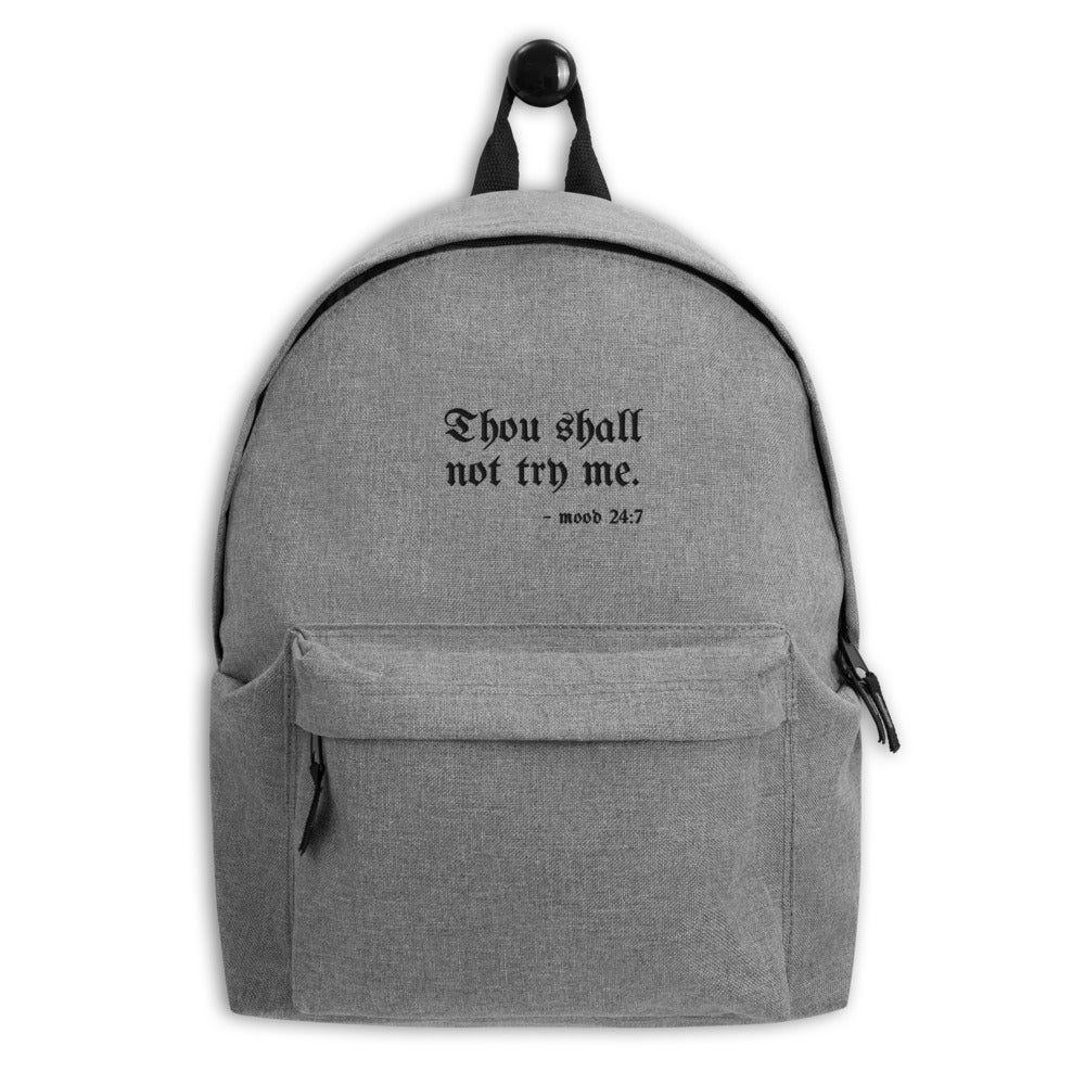 Image of Thou Shall Not Try Me - Embroidered Backpack