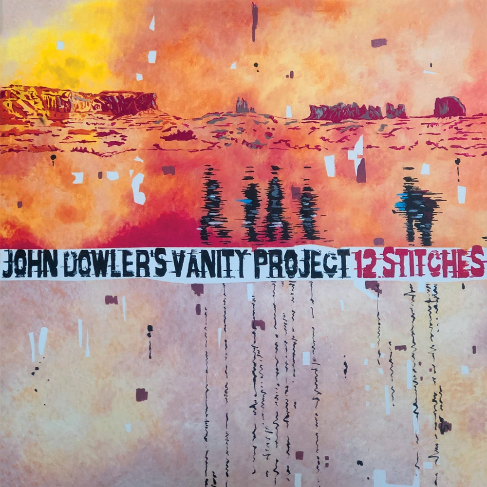 Image of John Dowler's Vanity Project :: 12 STITCHES