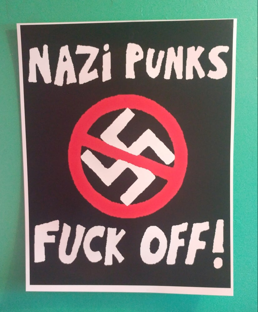 Image of Nazi punks fuck off poster 22x28