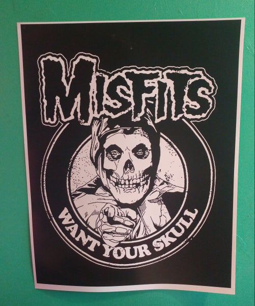 Image of Misfits want your skull poster 22x28