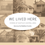 Image of We Lived Here: Stories from Seattle's Central Area