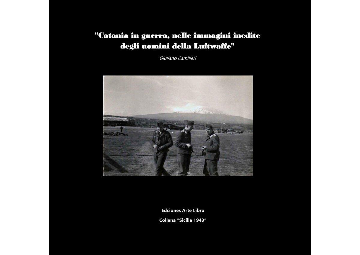 Catania in guerra, nelle immagini inedite degli uomini della Luftwaffe