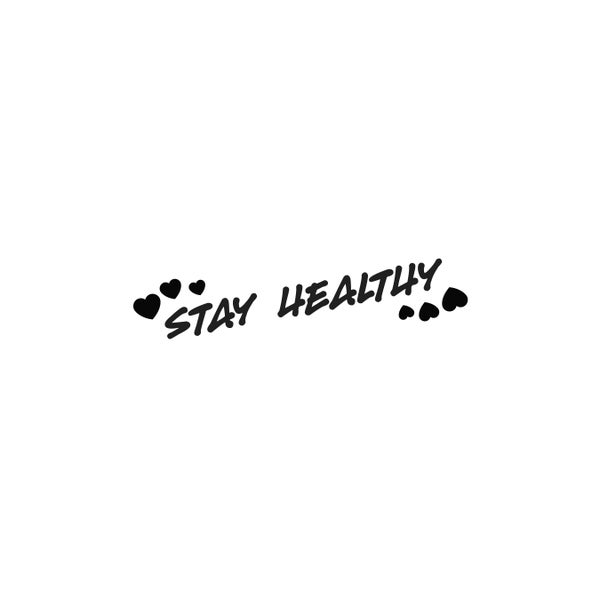 Image of Stay Healthy<3