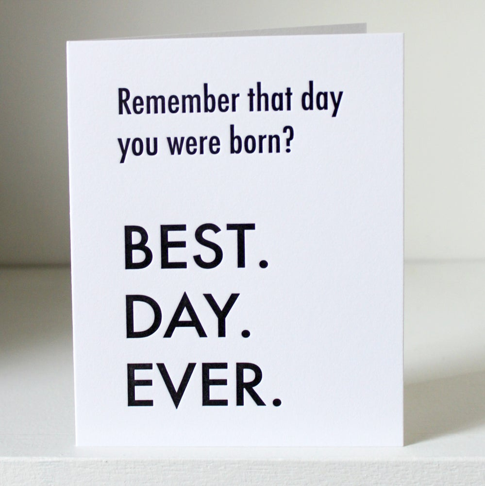 Image of Day you were born, letterpress card