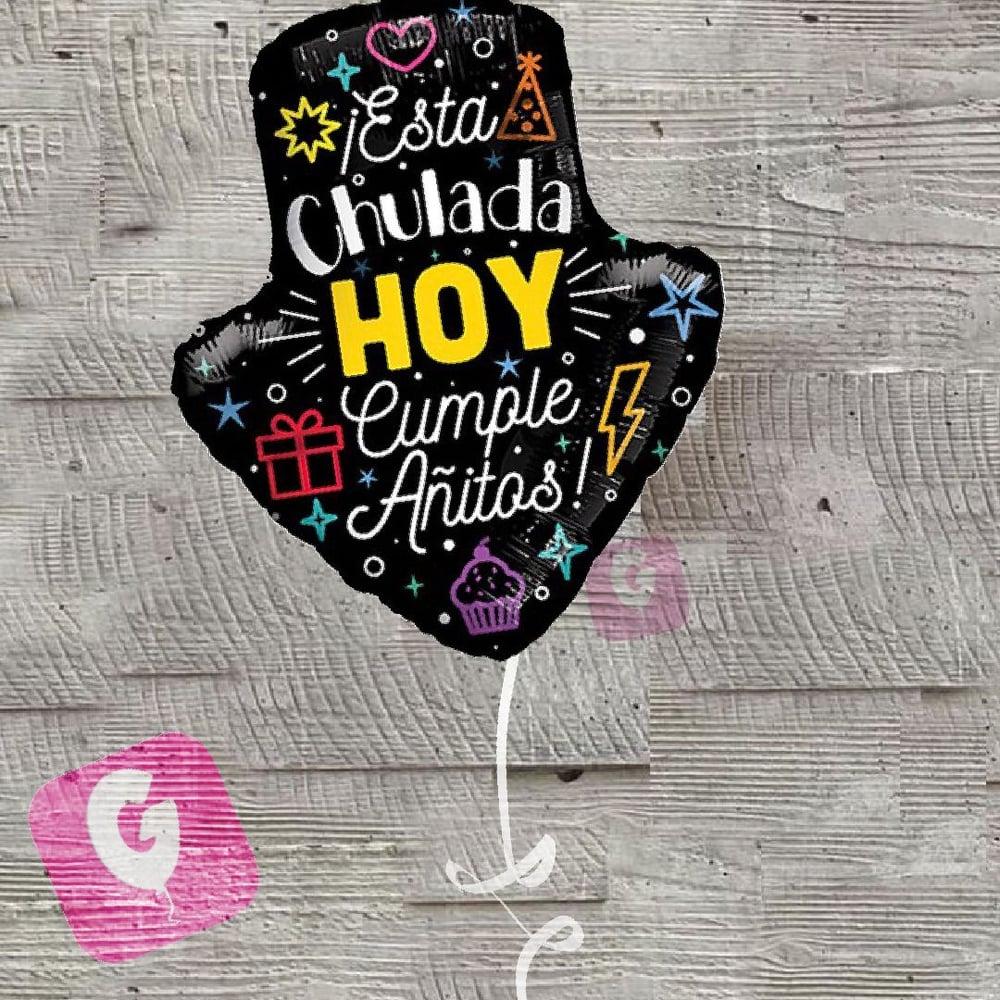 SINGLE UNIT - Chulada Cumple