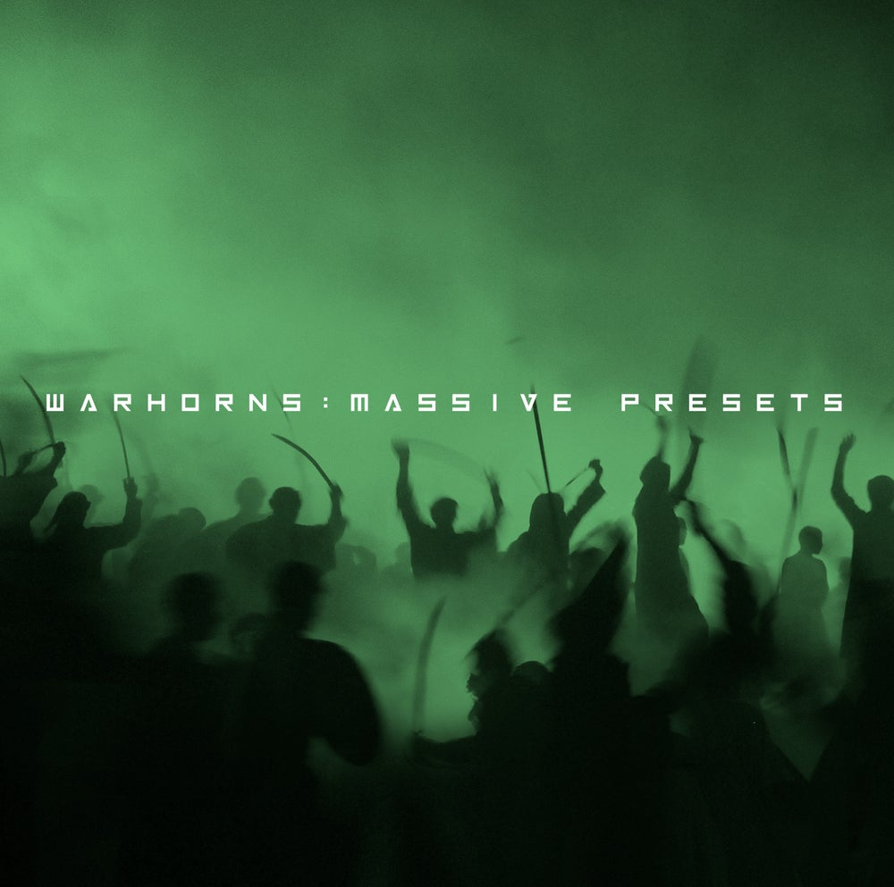 Image of Warhorns Massive Presets