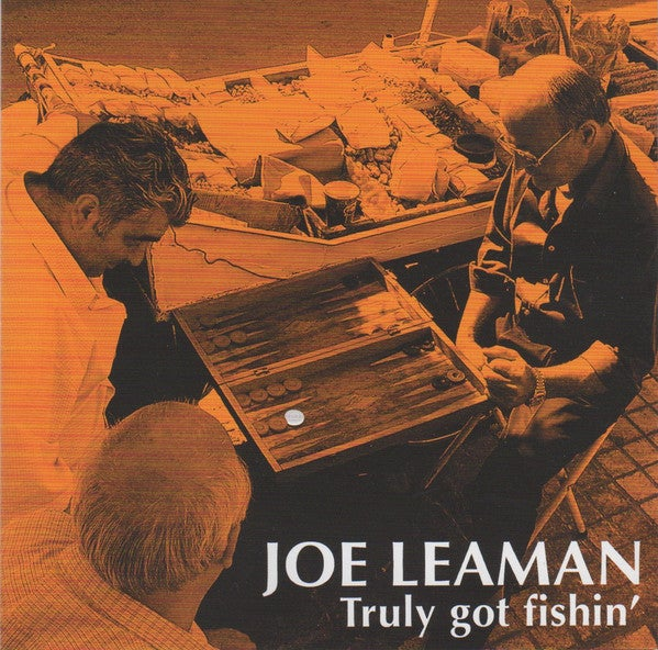 "Image of Joe Leaman - ""Truly got fishin'"" (2004)"