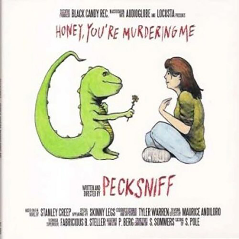 """Image of Pecksniff - """"Honey, You are murdering me"""" (2006)"""