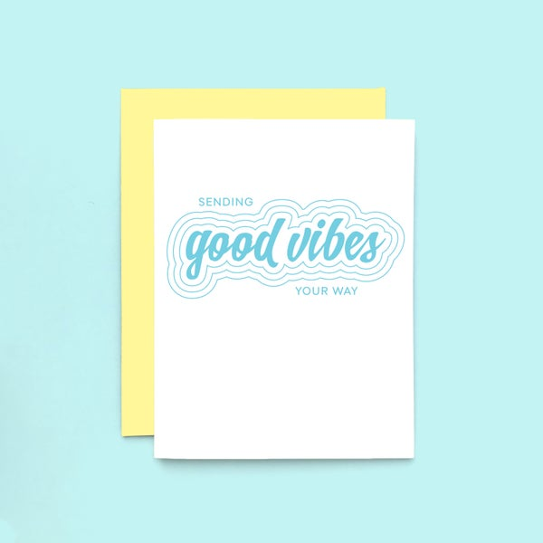 Image of sending good vibes letterpress card - encouragement - positive thinking