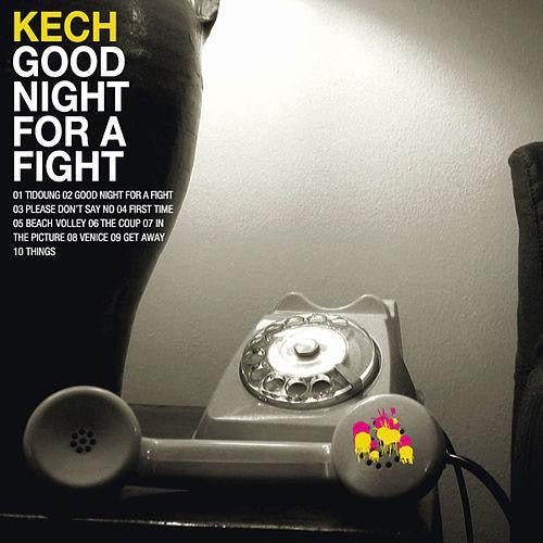 "Image of Kech - ""Good Night for a Fight"" (2006)"