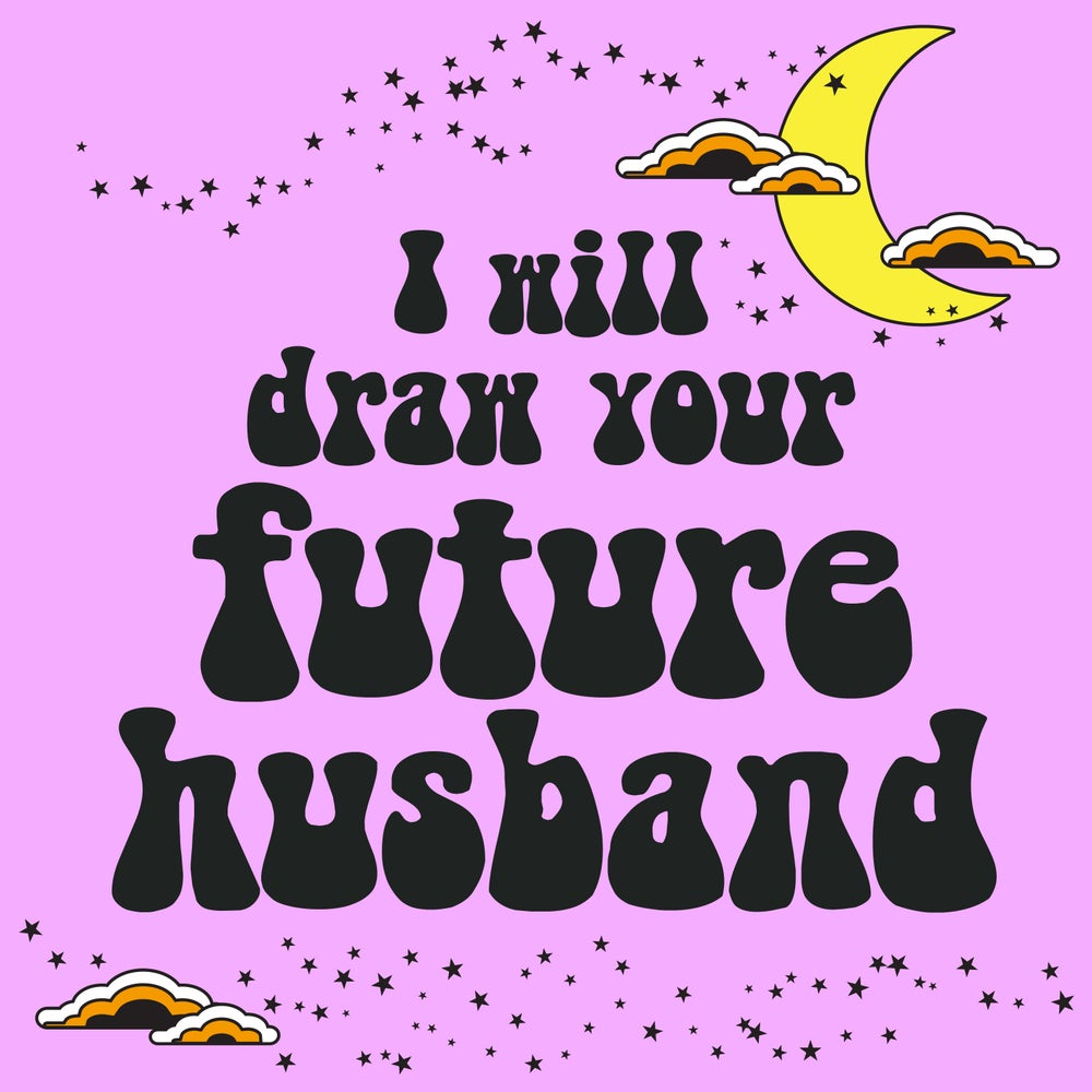 Image of I will draw your future husband (for charity)