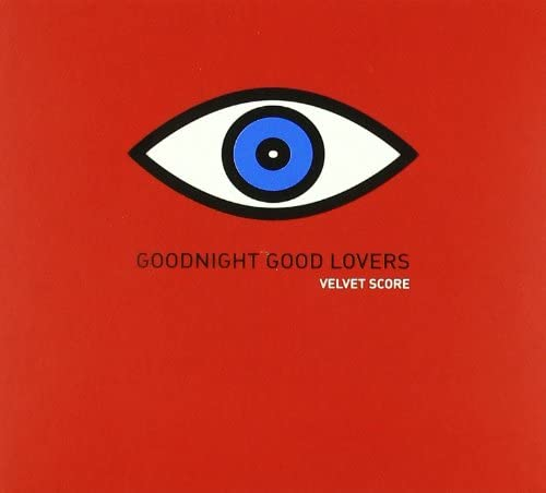 "Image of Velvet Score - ""Goodnight, Goodlovers"" (2010)"