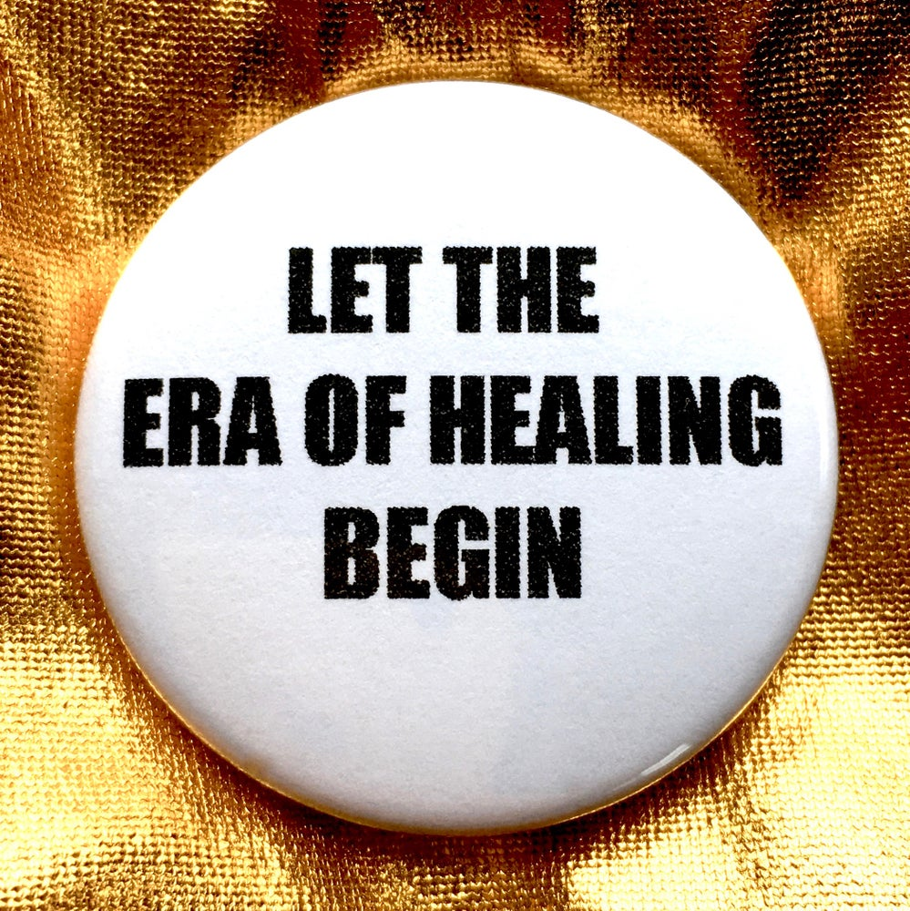 Image of BUTTON #23 (ERA OF HEALING)