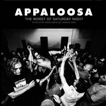 "Image of Appaloosa - ""The Worst of Saturday Night"" (2012)"