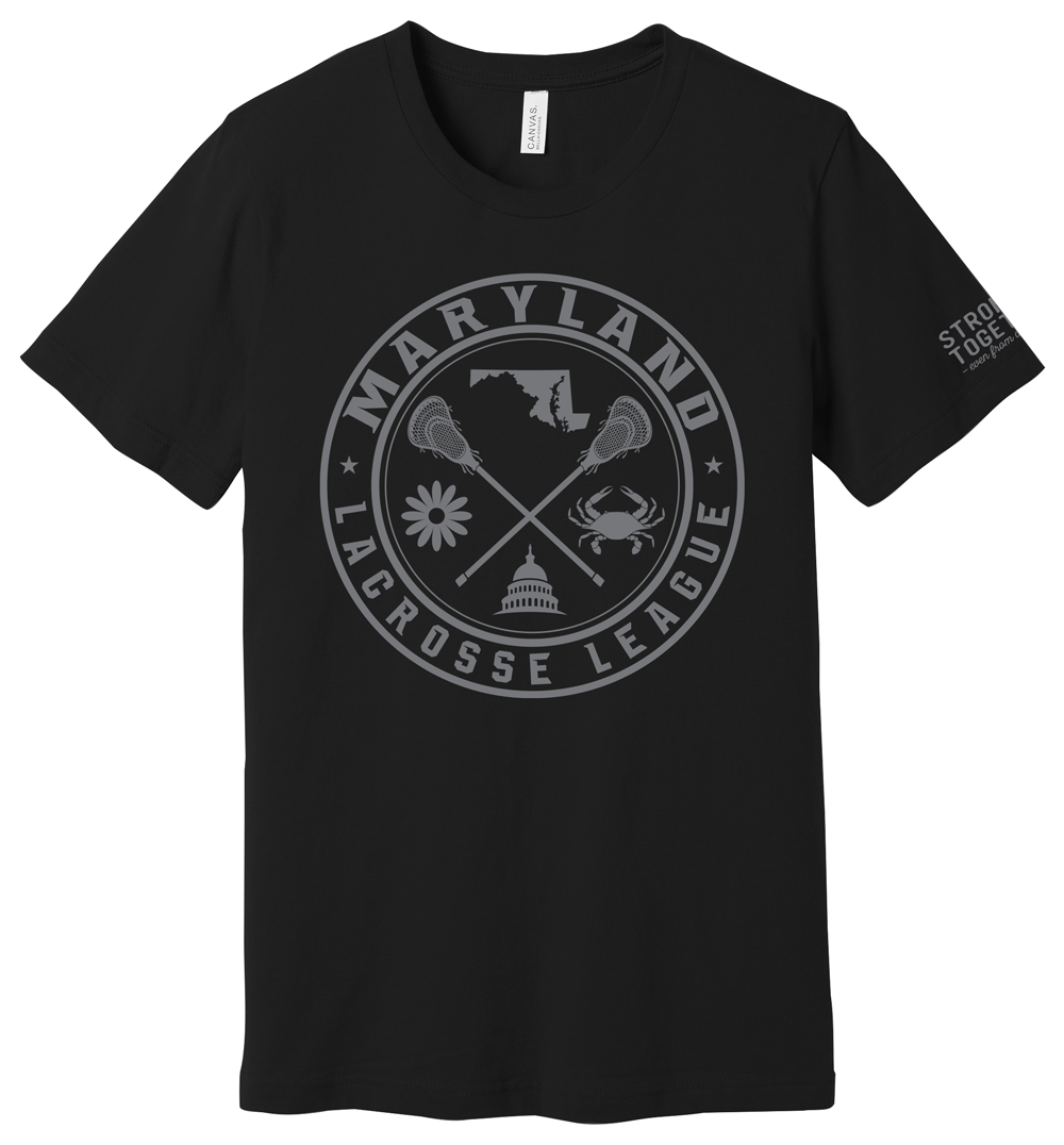 """Maryland Lacrosse League """"Stronger Together"""" Tee"""
