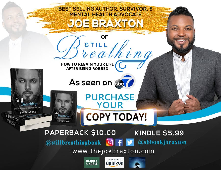 Image of Still Breathing: How to regain your life after being robbed. - Author Joe Braxton