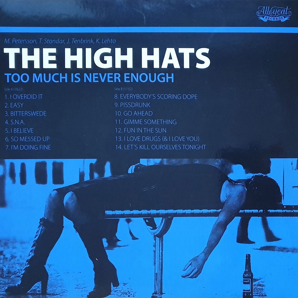 The High Hats - Too Much Is Never Enough