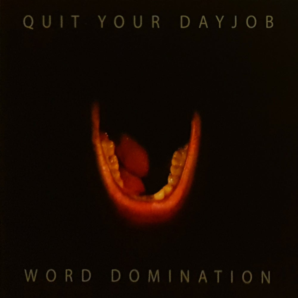 Quit Your Dayjob - Word Domination