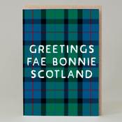 Image of 'Greetings Fae....' Tartan (Card)