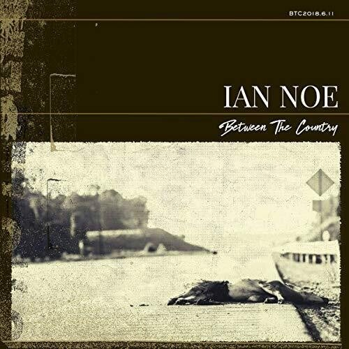 Image of Ian Noe - Between the Country