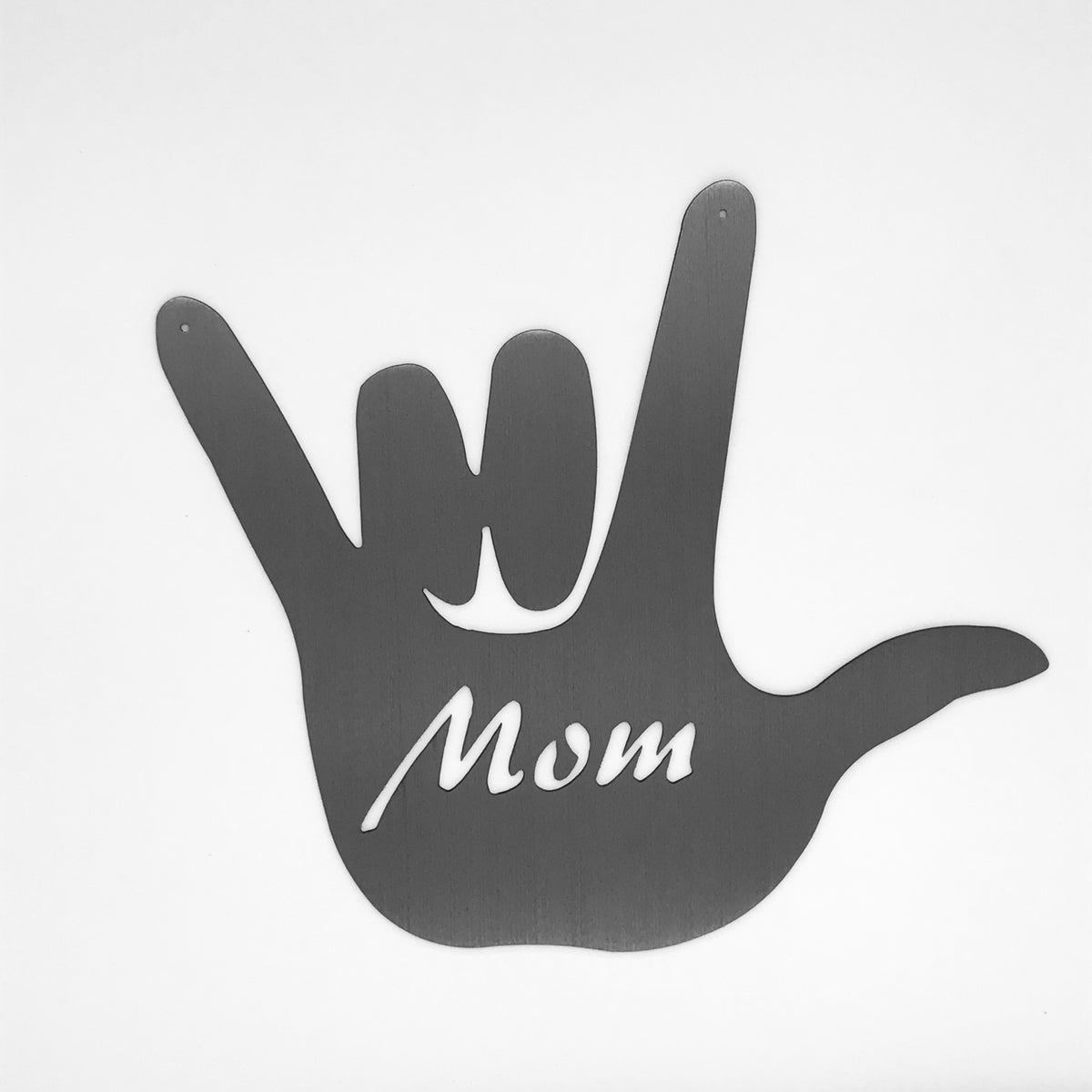 Mom - I love you