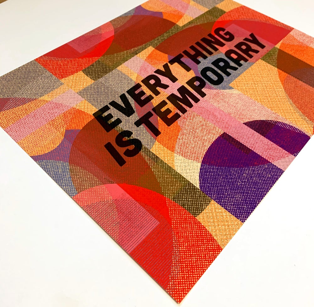 Image of Everything is Temporary - 11 x 14 print